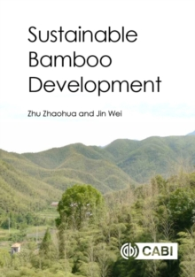 Sustainable Bamboo Development, Hardback Book