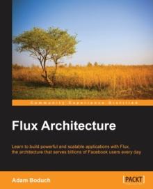 Flux Architecture, Paperback / softback Book