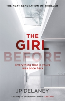 The Girl Before : The Sensational International Bestseller, Hardback Book
