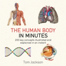 The Human Body in Minutes, Paperback / softback Book