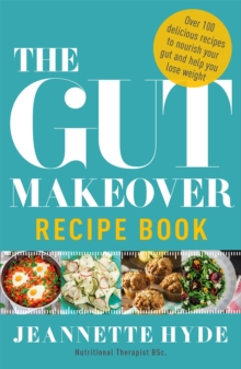 The Gut Makeover Recipe Book, Paperback / softback Book