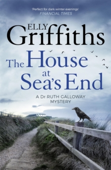 The House at Sea's End : The Dr Ruth Galloway Mysteries 3, Paperback Book