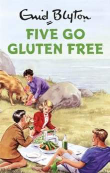 Five Go Gluten Free, Hardback Book