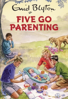 Five Go Parenting, Hardback Book