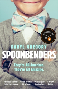 Spoonbenders : A BBC Radio 2 Book Club Choice - the perfect summer read!, Paperback / softback Book