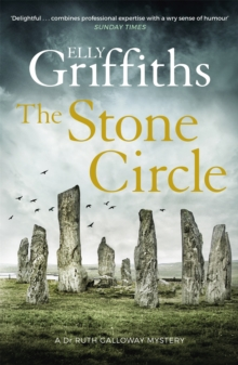 The Stone Circle : The Dr Ruth Galloway Mysteries 11, Hardback Book