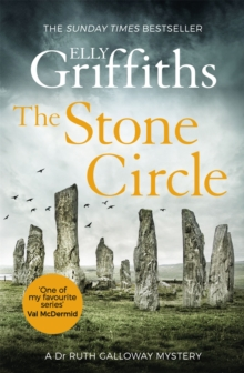 The Stone Circle : The Dr Ruth Galloway Mysteries 11, Paperback / softback Book