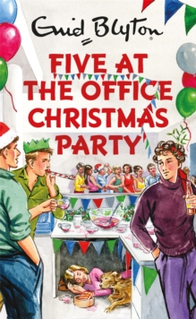 Five at the Office Christmas Party, Hardback Book