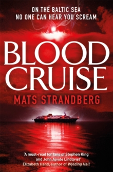 Blood Cruise : A thrilling chiller from the 'Swedish Stephen King', Paperback / softback Book