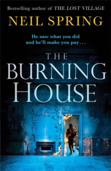 The Burning House : A Gripping And Terrifying Thriller, Based on a True Story!, Paperback / softback Book