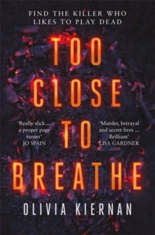 Too Close to Breathe : A heart-stopping crime thriller, new for 2018, Hardback Book