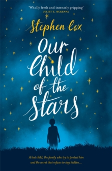 Our Child of the Stars, Hardback Book