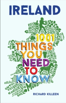 Ireland : 1001 Things You Need to Know, Hardback Book