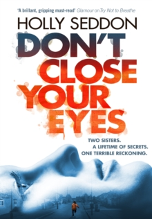 Don't Close Your Eyes, Hardback Book