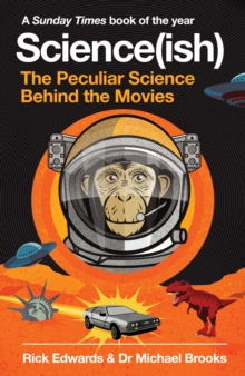 Science(ish) : The Peculiar Science Behind the Movies, Paperback / softback Book