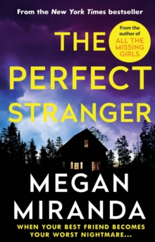 The Perfect Stranger : A twisting, compulsive read perfect for fans of Paula Hawkins and Gillian Flynn, Paperback / softback Book