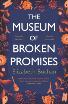 The Museum of Broken Promises, Paperback / softback Book