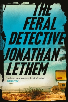 The Feral Detective, Paperback / softback Book