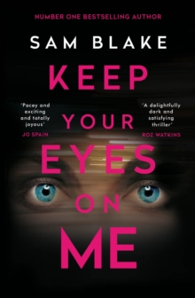 Keep Your Eyes on Me, Paperback / softback Book