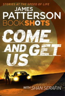Come and Get Us : BookShots, Paperback / softback Book