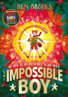 The Impossible Boy, Hardback Book