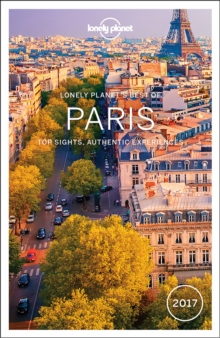 Lonely Planet Best of Paris 2017, Paperback Book