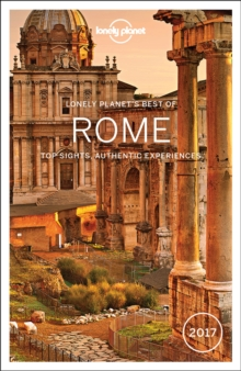 Lonely Planet Best of Rome 2017, Paperback Book
