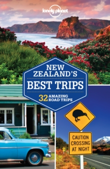 Lonely Planet New Zealand's Best Trips, Paperback / softback Book