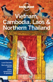 Lonely Planet Vietnam, Cambodia, Laos & Northern Thailand, Paperback / softback Book