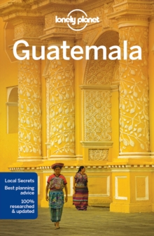 Lonely Planet Guatemala, Paperback Book