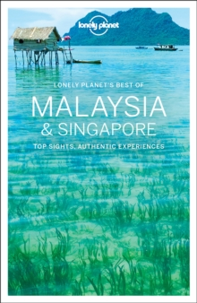 Lonely Planet Best of Malaysia & Singapore, Paperback / softback Book