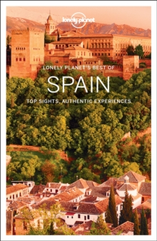 Lonely Planet Best of Spain, Paperback Book