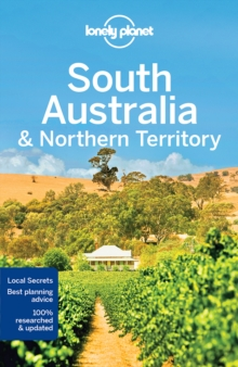 Lonely Planet South Australia & Northern Territory, Paperback / softback Book