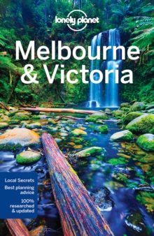 Lonely Planet Melbourne & Victoria, Paperback Book