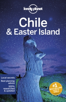 Lonely Planet Chile & Easter Island, Paperback / softback Book
