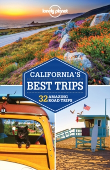 Lonely Planet California's Best Trips, Paperback Book