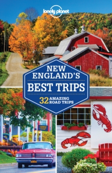 Lonely Planet New England's Best Trips, Paperback Book