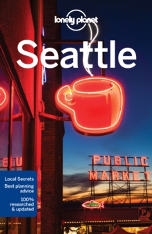 Lonely Planet Seattle, Paperback Book