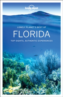 Lonely Planet Best of Florida, Paperback / softback Book