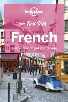 Lonely Planet Fast Talk French, Paperback Book