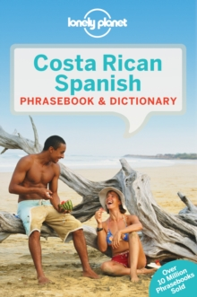 Lonely Planet Costa Rican Spanish Phrasebook & Dictionary, Paperback / softback Book