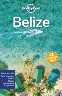 Lonely Planet Belize, Paperback / softback Book