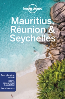 Lonely Planet Mauritius, Reunion & Seychelles, Paperback / softback Book