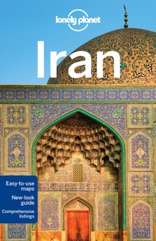 Lonely Planet Iran, Paperback / softback Book