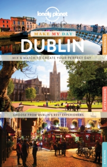 Lonely Planet Make My Day Dublin, Spiral bound Book
