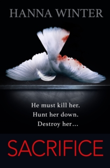 Sacrifice : A Chilling Psychological Thriller, Paperback Book
