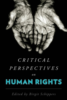 Critical Perspectives on Human Rights, Hardback Book