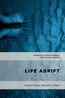 Life Adrift : Climate Change, Migration, Critique, Hardback Book