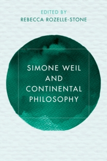 Simone Weil and Continental Philosophy, Paperback Book