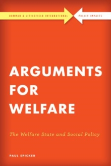 Arguments for Welfare : The Welfare State and Social Policy, Hardback Book